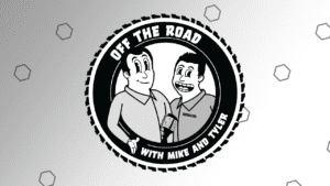 off the road with mike and tyler podcast