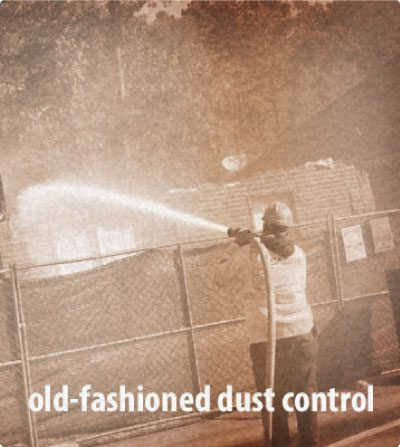 Old-fashion & outdated method of using firehose for dust control